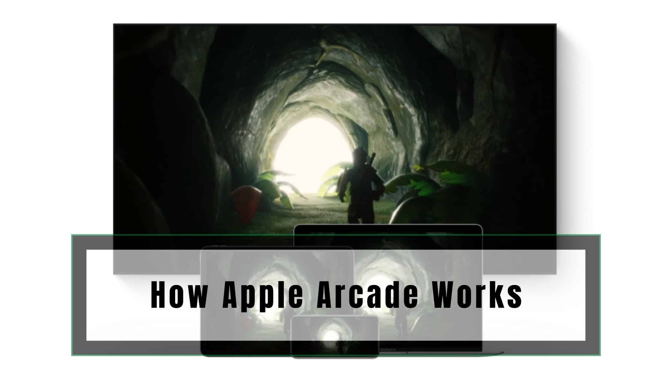 How Apple Arcade Works