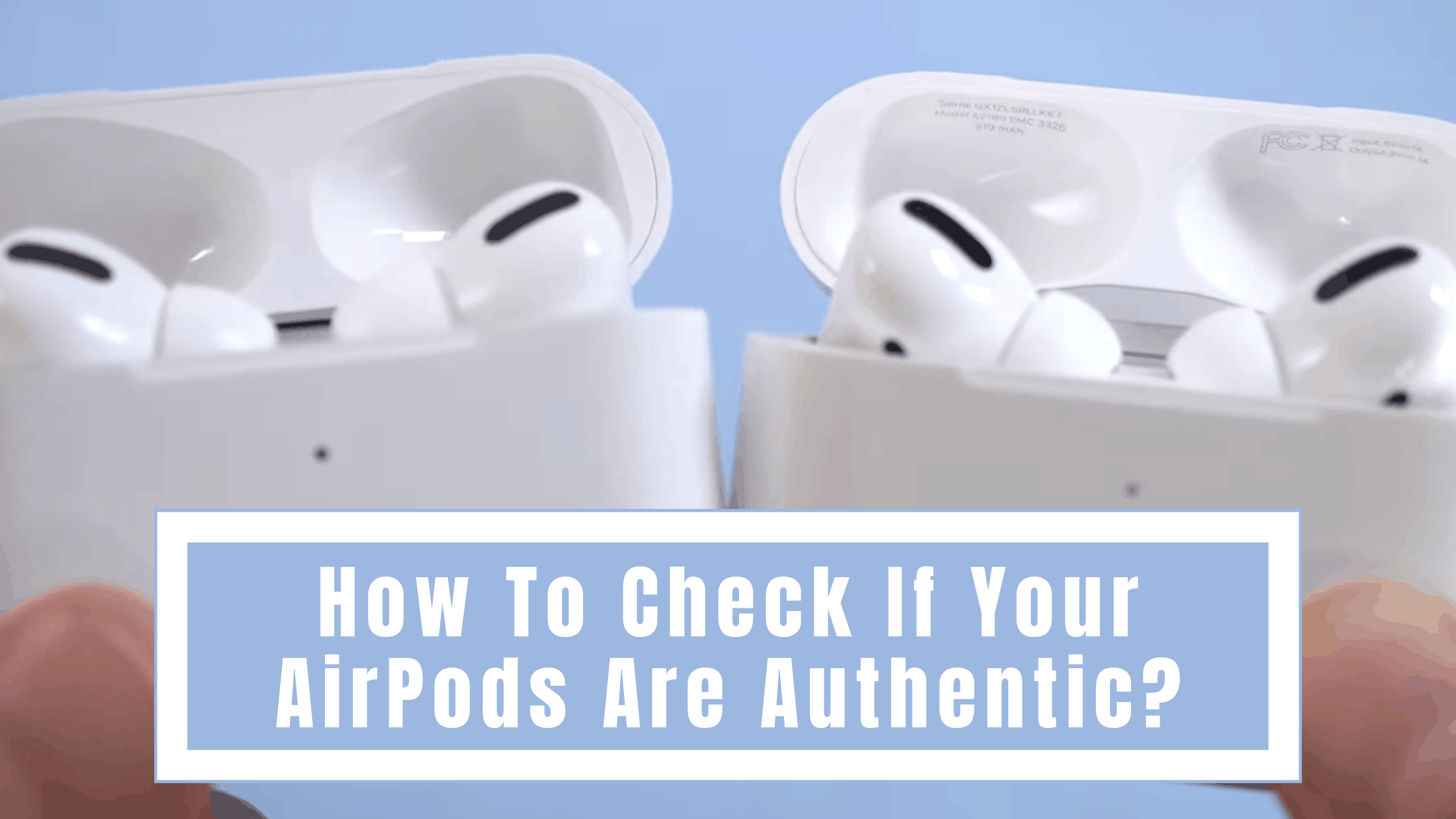 How To Check If Your Airpods Are Authentic 2021 Stupid Apple Rumors