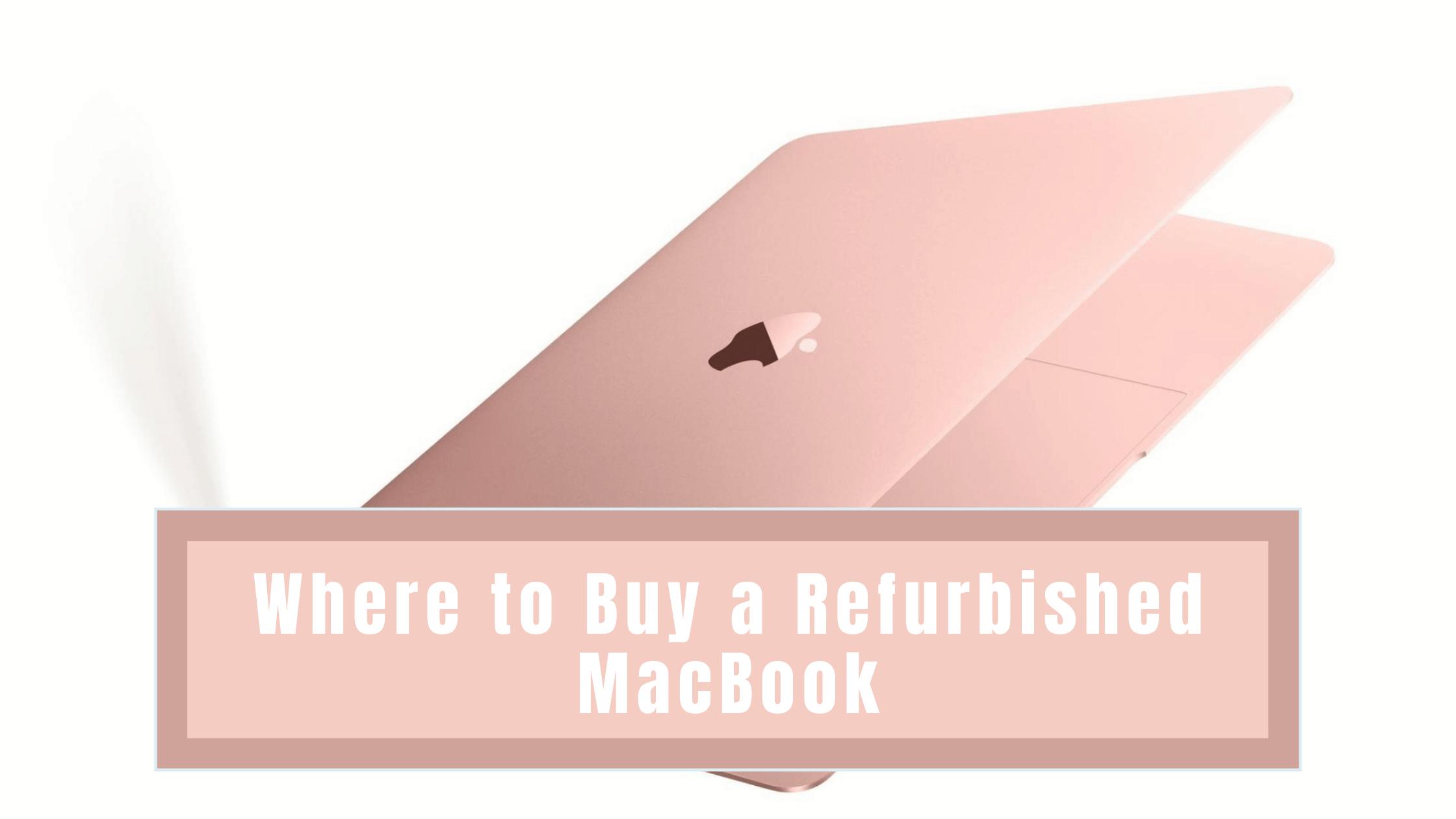 Where to Buy a Refurbished MacBook