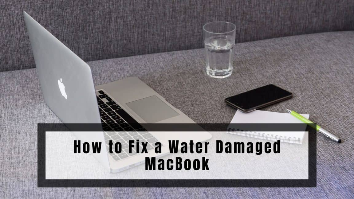 How to Fix a Water Damaged MacBook