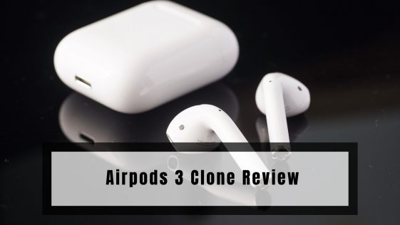 Airpods 3 Clone Review