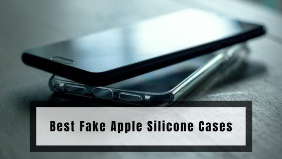 Best Fake Apple Silicone Cases