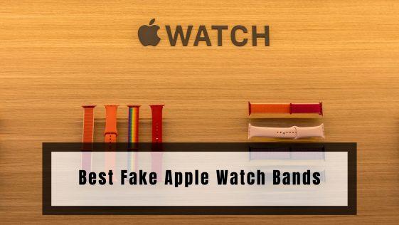 Best Fake Apple Watch Bands