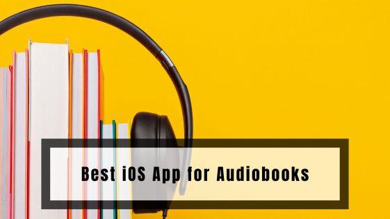 Best iOS App for Audiobooks