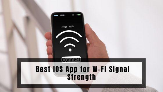 Best iOS App for W-Fi Signal Strength