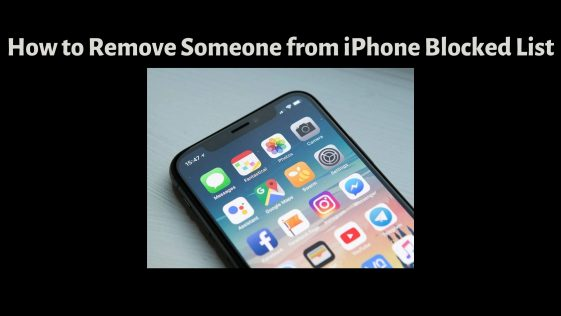 How to Remove Someone from iPhone Blocked List