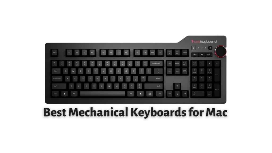 Best Mechanical Keyboards for Mac