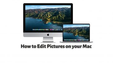 How to Edit Pictures on your Mac