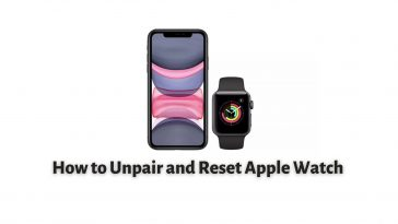 How to Unpair and Reset Apple Watch
