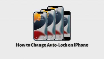 How to Change Auto-Lock on iPhone