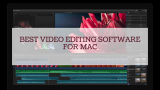 Best Video Editing Software for Mac | 2021 Guide