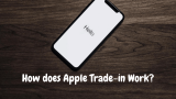 How does Apple Trade-in Work? | 2021 Guide