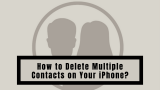 How to Delete Multiple Contacts on Your iPhone 2021 | Solved for the Latest iOS!
